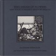 Click here for more info about 'Anthony Reynolds - Bees Dream Of Flowers And Your Summer's Meadow Breath'