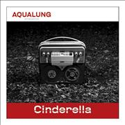 Click here for more info about 'Aqualung - Cinderella'