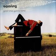 Click here for more info about 'Aqualung - Good Times Gonna Come'