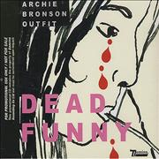 Click here for more info about 'Archie Bronson Outfit - Dead Funny'