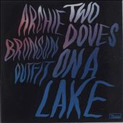 Click here for more info about 'Archie Bronson Outfit - Two Doves On A Lake'