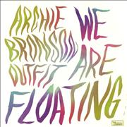 Click here for more info about 'Archie Bronson Outfit - We Are Floating'