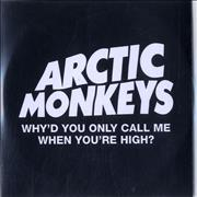 Click here for more info about 'Arctic Monkeys - Why'd You Only Call Me When You're High?'