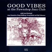 Click here for more info about 'Good Vibes At The Pawnshop Jazz Club'