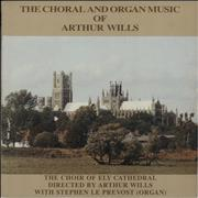 Click here for more info about 'Arthur Wills - The Choral And Organ Music Of Arthur Wills'