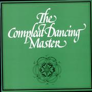 Click here for more info about 'Ashley Hutchings - The Compleat Dancing Master'