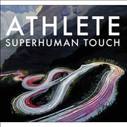Click here for more info about 'Athlete - Superhuman Touch'