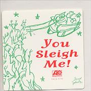 Click here for more info about 'Atlantic Records - You Sleigh Me'