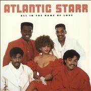 Click here for more info about 'Atlantic Starr - All In The Name Of Love'