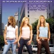 Click here for more info about 'Atomic Kitten - Calendar 2003'