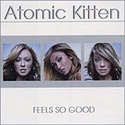 Click here for more info about 'Atomic Kitten - Feel So Good'