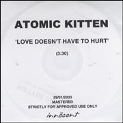 Click here for more info about 'Atomic Kitten - Love Doesn't Have To Hurt'