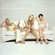 Click here for more info about 'Atomic Kitten - Someone Like Me/Right Now 2004'