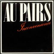 Click here for more info about 'Au Pairs - Inconvenience'