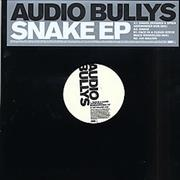Click here for more info about 'Audio Bullys - Snake EP'