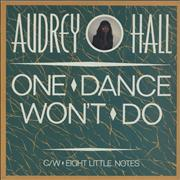 Click here for more info about 'Audrey Hall - One Dance Won't Do'