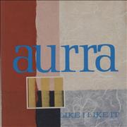 Click here for more info about 'Aurra - Like I Like It'