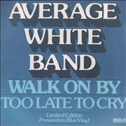 Click here for more info about 'Average White Band - Walk On By - Blue Vinyl - advance'