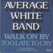 Click here for more info about 'Average White Band - Walk On By - Blue Vinyl'