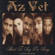 Click here for more info about 'Az Yet - Hard To Say I'm Sorry'