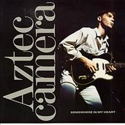 Click here for more info about 'Aztec Camera - Somewhere In My Heart'