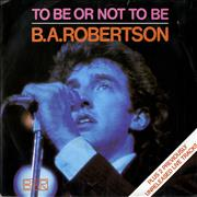 Click here for more info about 'B. A. Robertson - To Be Or Not To Be'