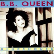 Click here for more info about 'B. B. Queen - Blueshouse'