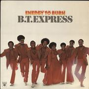 Click here for more info about 'B.T. Express - Energy To Burn'