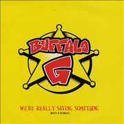 Click here for more info about 'BUFFALO G - We're Really Saying Something'