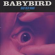 Click here for more info about 'Babybird - Bad Old Man'