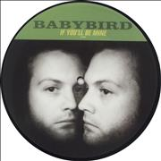 """Babybird If You'll Be Mine UK 7"""" picture disc"""