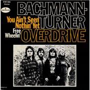 "Bachman Turner Overdrive You Ain't Seen Nothin' Yet - P/S UK 7"" vinyl"