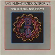 Bachman Turner Overdrive You Ain't Seen Nothing Yet UK vinyl LP