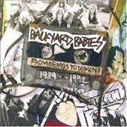 Click here for more info about 'Backyard Babies - From Demos To Demons 1989-1992'