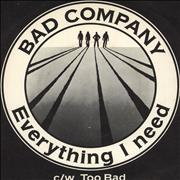 "Bad Company Everything I Need + Picture Sleeve UK 7"" vinyl"