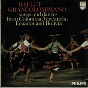 Click here for more info about 'Ballet Grancolombiano - Songs And Dances From Colombia, Venezuela, Ecuador And Bolivia'