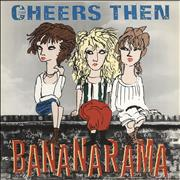Click here for more info about 'Bananarama - Cheers Then'