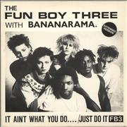 Click here for more info about 'Bananarama - It Ain't What You Do / Just Do It'