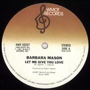 Click here for more info about 'Barbara Mason - Let Me Give You Love'