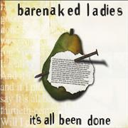 Click here for more info about 'Barenaked Ladies - It's All Been Done'