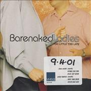 Click here for more info about 'Barenaked Ladies - Too Little Too Late'