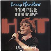 Click here for more info about 'Barry Manilow - You're Lookin' Hot Tonight'