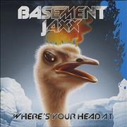 Click here for more info about 'Basement Jaxx - Where's Your Head At'