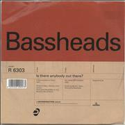 Click here for more info about 'Bassheads - Is There Anybody Out There'