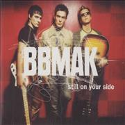 Click here for more info about 'Bbmak - Still On Your Side'