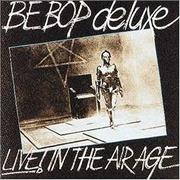 Click here for more info about 'Be Bop Deluxe - Live! In The Air Age'