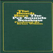 Click here for more info about 'The Beach Boys - The Pet Sounds Sessions'