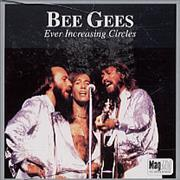Click here for more info about 'Bee Gees - Ever Increasing Circles'