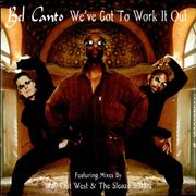 Click here for more info about 'Bel Canto - We've Got Work To Do'