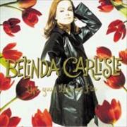 Click here for more info about 'Belinda Carlisle - Live Your Life Be Free'